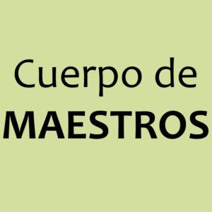 CUERPO DE MAESTROS