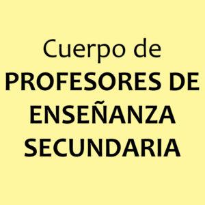 CUERPO DE PROFESORES (SECUNDARIA)
